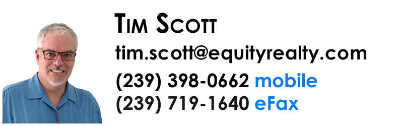 Tim Scott - Realtor with Equity Realty in Naples, Florida