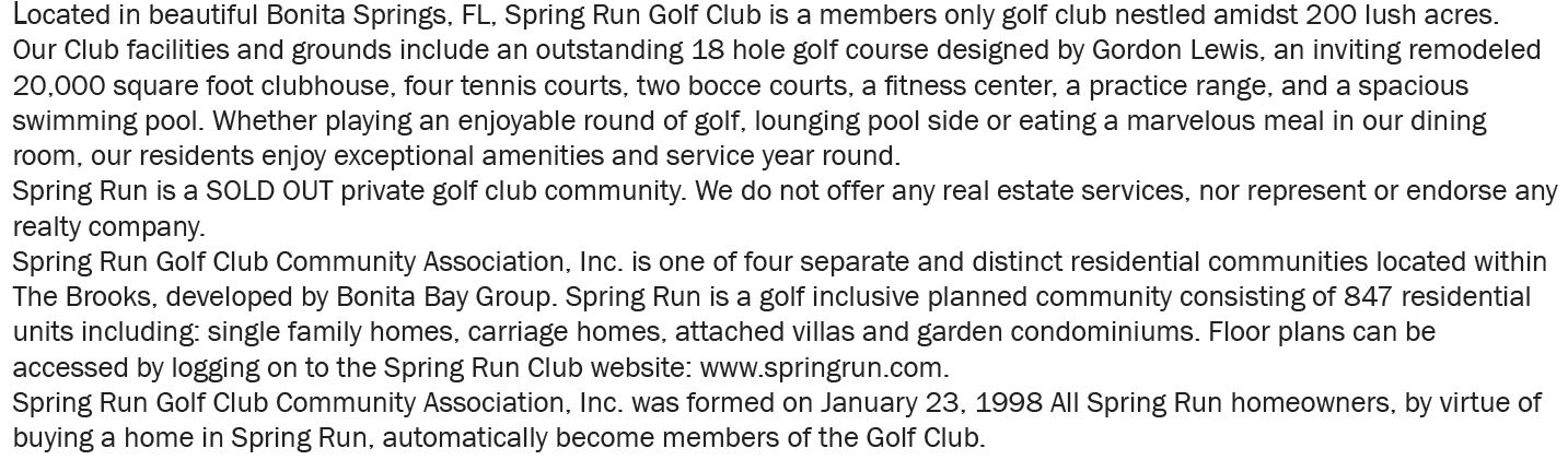 Information about the community Spring Run in Bonita Springs, Florida.