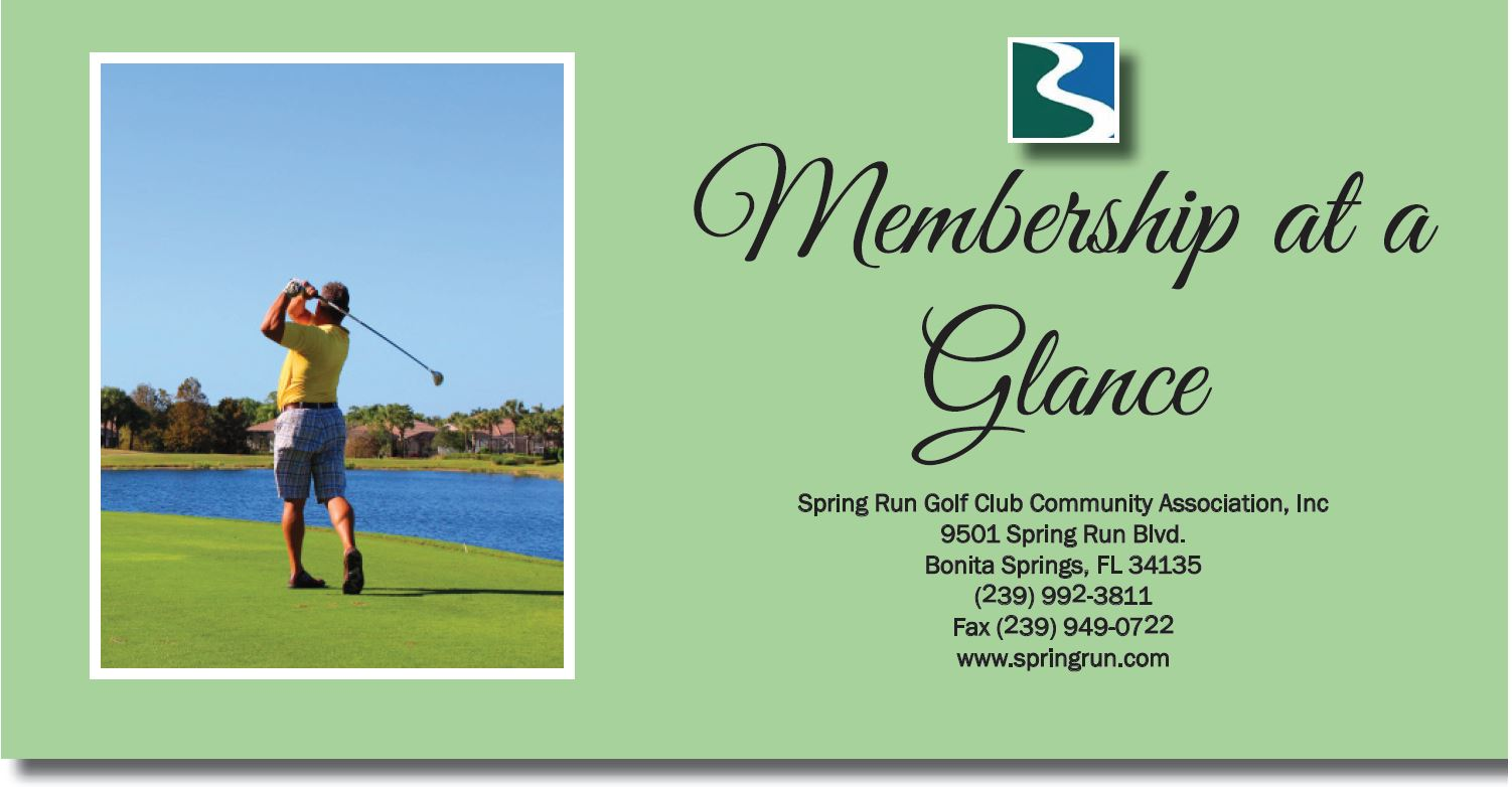 Membership details for Spring Run in Bonita Springs Florida.