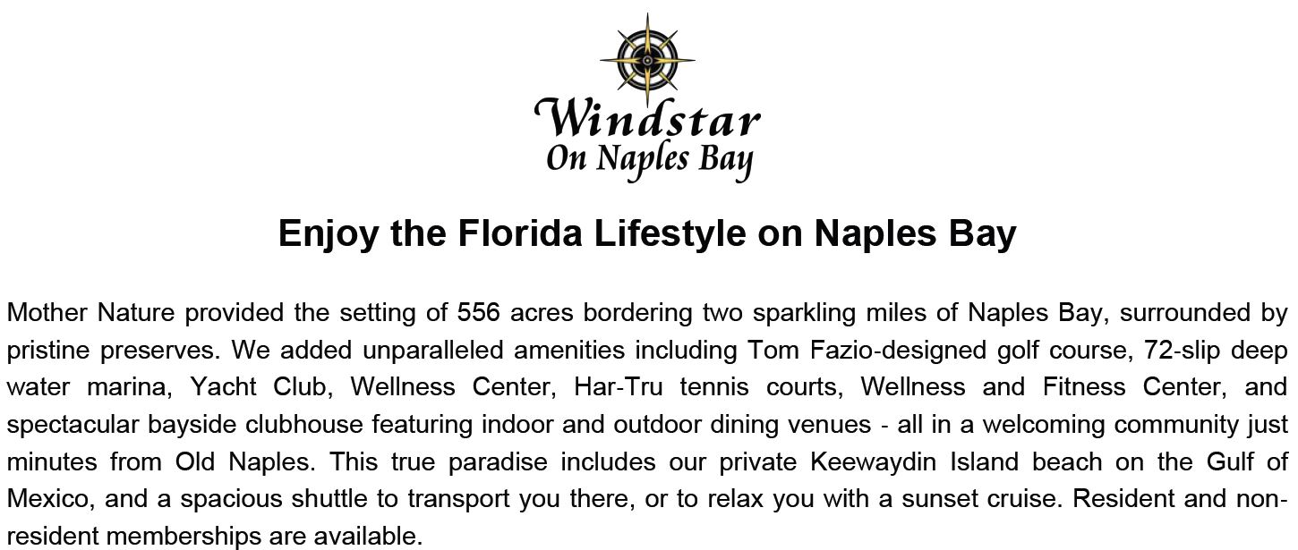 Windstar in Naples, Florida.